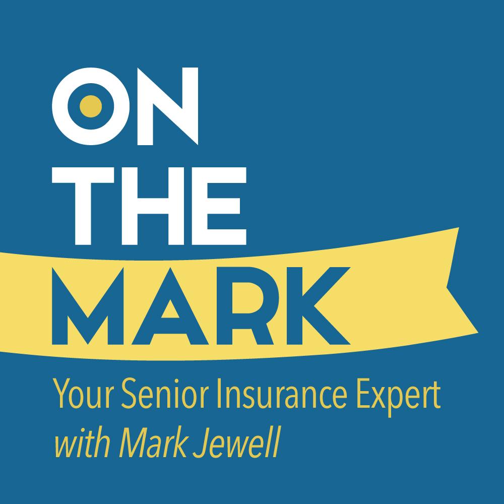 Medicare and Senior Insurance Podcast